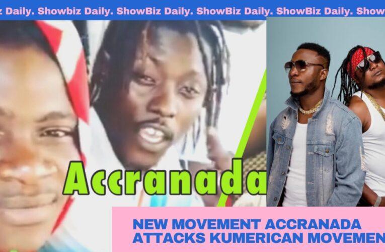 Video + New Music Movement Accranada Attacks Kumerica`s Yaw Tog & Others
